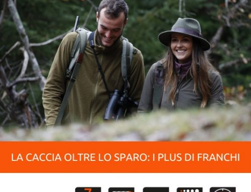 LA CACCIA OLTRE LO SPARO: I PLUS DI FRANCHI