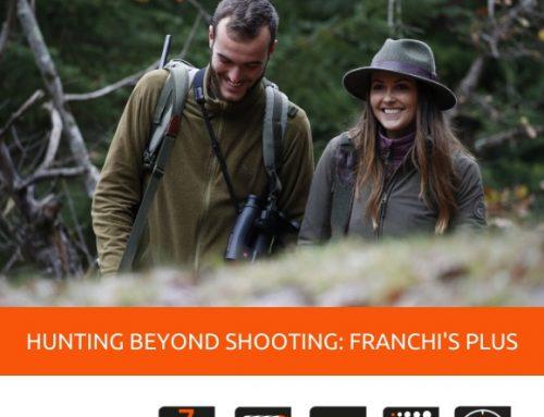 HUNTING BEYOND SHOOTING: FRANCHI'S PLUS